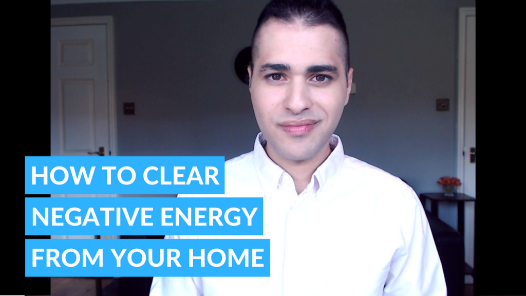 how to clear negative energy from your home - 3 easy ways