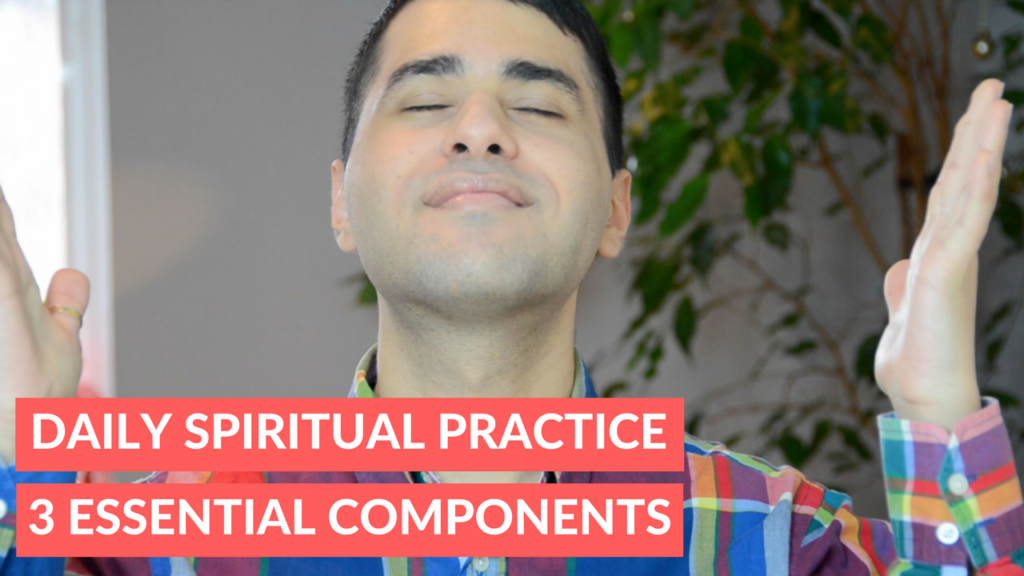 daily-spiritual-practice-3-essential-components