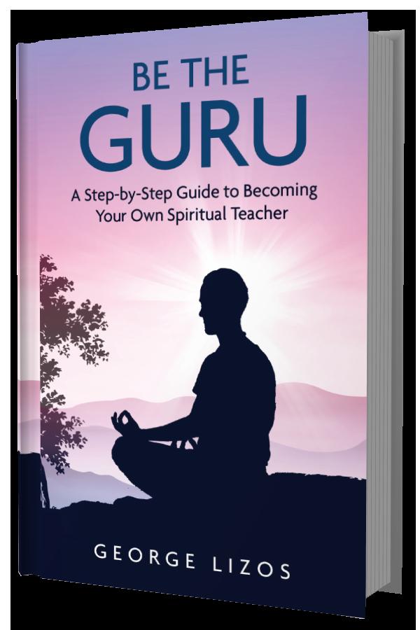 george lizos, be the guru book, lightworker, empath, soul purpose, life purpose