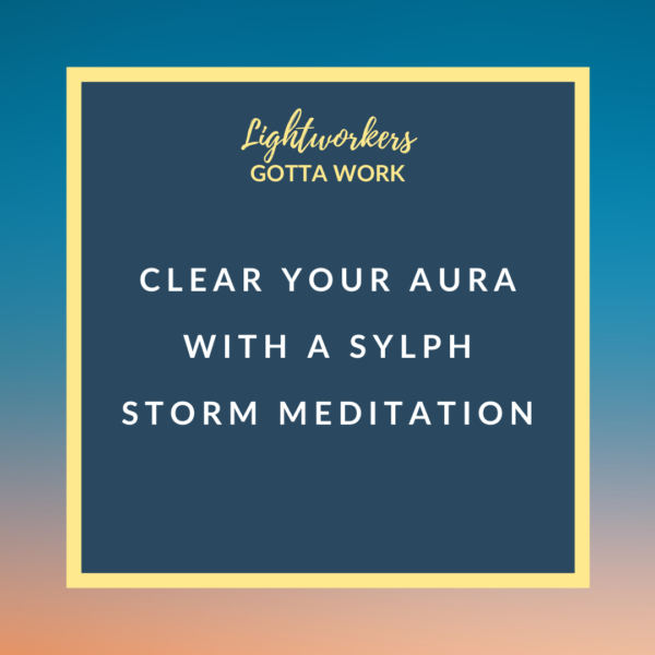Clear Your Aura with a Sylph Storm