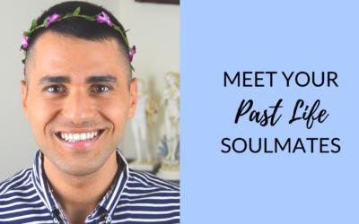 Meet Your Past Lives Soul Mates ?