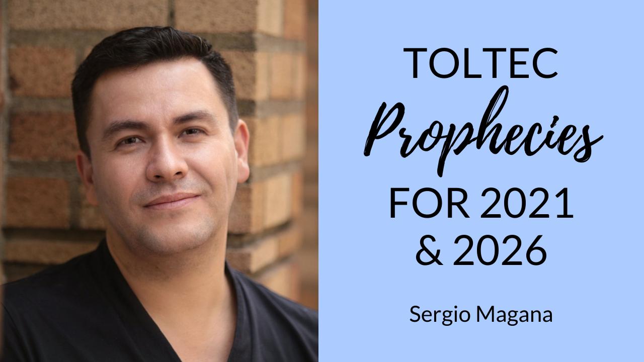 Toltec-Prophecies-for-2021-and-2026-b
