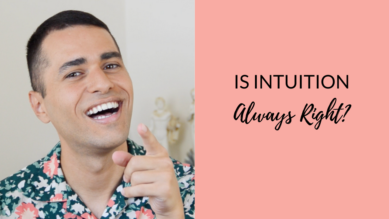 Is intuition always right?