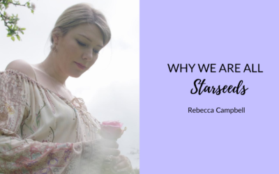 What Are Starseeds? 👽 and Starseed Types   Rebecca Campbell